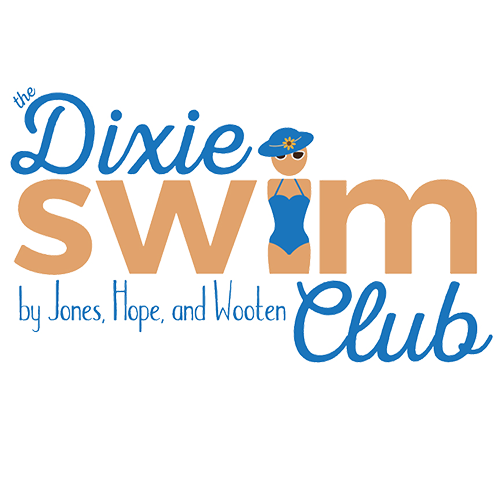 The Dixie Swim Club by Jones, Hope, and Wooten